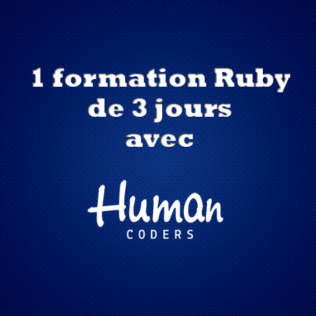 Gagnez une formation Ruby Human Coders