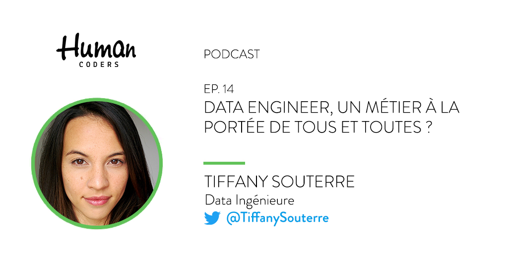 Human Coders Podcast Tiffany Souterre